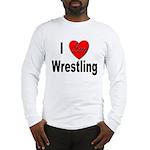 I Love Wrestling (Front) Long Sleeve T-Shirt