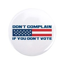 "Don't Complain 3.5"" Button (100 pack)"