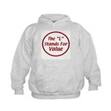"The ""L"" Stands For Value Hoodie"