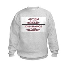 Autism is not a Tragedy Kids Sweatshirt