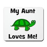 My Aunt Loves Me! Turtle Mousepad