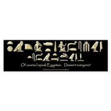 I Speak Egyptian Black Bumper Bumper Sticker
