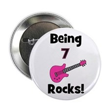 "Being 7 Rocks! pink 2.25"" Button"