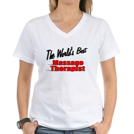 """The World's Best Massage Therapist"" Women's V-Nec"
