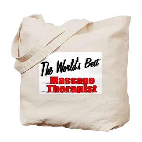 """The World's Best Massage Therapist"" Tote Bag"