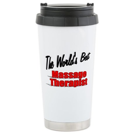 """The World's Best Massage Therapist"" Ceramic Trave"