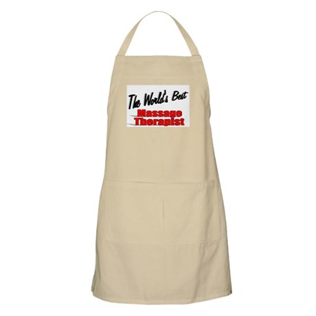 """The World's Best Massage Therapist"" BBQ Apron"