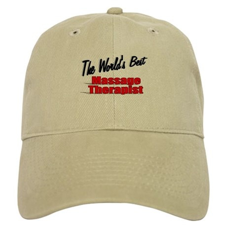 """The World's Best Massage Therapist"" Cap"