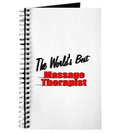 """The World's Best Massage Therapist"" Journal"