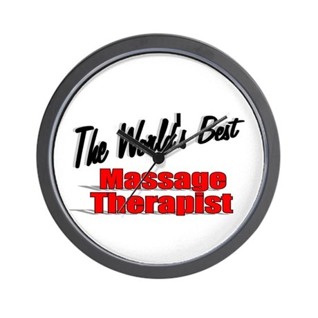 """The World's Best Massage Therapist"" Wall Clock"