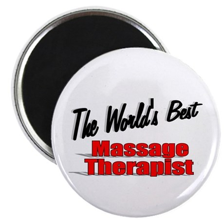 """The World's Best Massage Therapist"" 2.25"" Magnet"