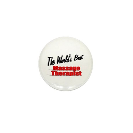"""The World's Best Massage Therapist"" Mini Button ("