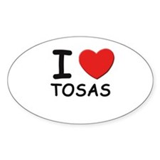 I love TOSAS Oval Decal