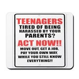 Teenagers funny sign Mousepad
