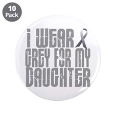 "I Wear Grey For My Daughter 16 3.5"" Button (10 pac"