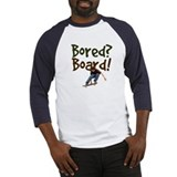 Bored? Board! Baseball Jersey