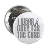 I Wear Grey For The Cure 16 2.25&quot; Button
