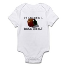 I'd Rather Be A Dung Beetle Infant Bodysuit