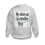 My other car is a stroller -  Kids Sweatshirt