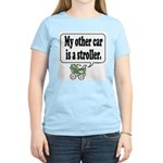 My other car is a stroller -  Women's Pink T-Shirt