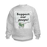 Support Our Poops -  Kids Sweatshirt