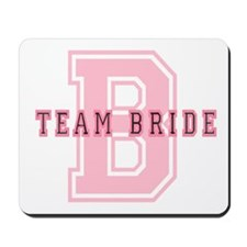 Team Bride (Pink) Mousepad