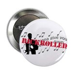 """Rickrolled 2.25"""" Button (100 pack)"""