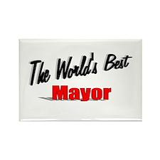 """The World's Best Mayor"" Rectangle Magnet"