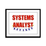 Retired Systems Analyst Framed Panel Print