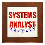 Retired Systems Analyst Framed Tile