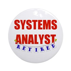 Retired Systems Analyst Ornament (Round)