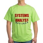 Retired Systems Analyst Green T-Shirt