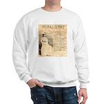 Pearl Hart Sweatshirt