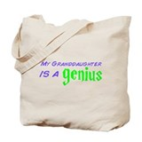 Genius Granddaughter Tote Bag
