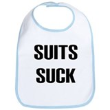 """Suits Suck"" Bib"