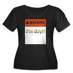 Warning I'm Gay Women's Plus Size Scoop Neck Dark