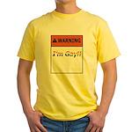 Warning I'm Gay Yellow T-Shirt
