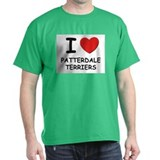 I love PATTERDALE TERRIERS T-Shirt