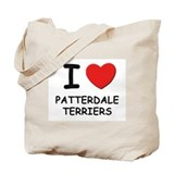 I love PATTERDALE TERRIERS Tote Bag