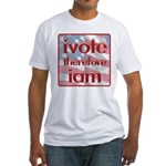 Think, Vote, Be with this Fitted T-Shirt