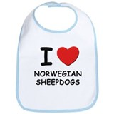 I love NORWEGIAN SHEEPDOGS Bib