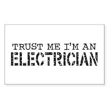 Trust Me I'm An Electrician Rectangle Bumper Stickers