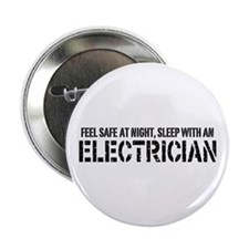 "Feel Safe With An Electrician 2.25"" Button"