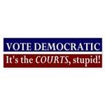 Vote Democratic: Courts Bumper Sticker