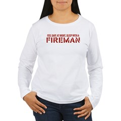 Feel Safe With A Fireman Women's Long Sleeve T-Shi