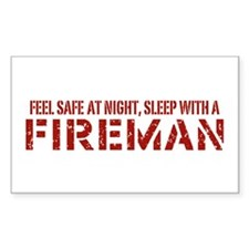 Feel Safe With A Fireman Rectangle Decal