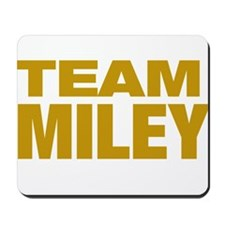 TEAM MILEY Mousepad