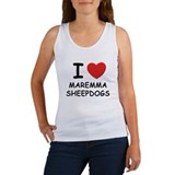 I love MAREMMA SHEEPDOGS Women's Tank Top