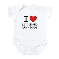 I love LITTLE RED DUCK DOGS Infant Bodysuit