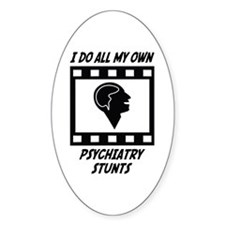 Psychiatry Stunts Oval Sticker (10 pk)